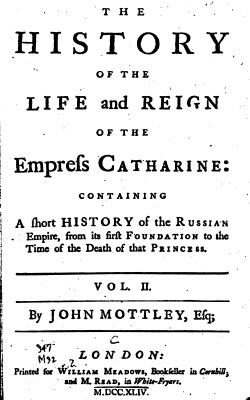 Catherin I - Mottley 1744 - History of Life and Reign of Empress Catherine